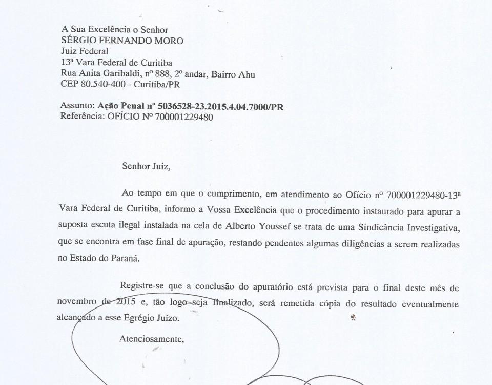 Em ofício ao juiz Moro o DPF promete concluir sindicância sobre o grampo.
