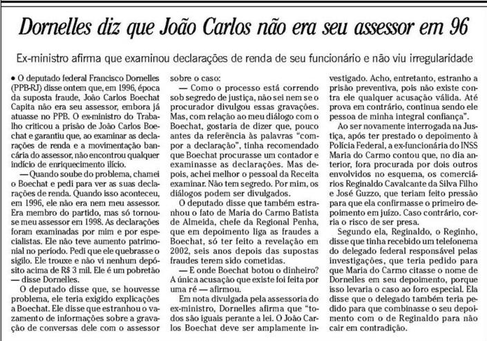 """No Jornal O Globo a explicação para inocentar o assessor: """"ele era pobre""""."""