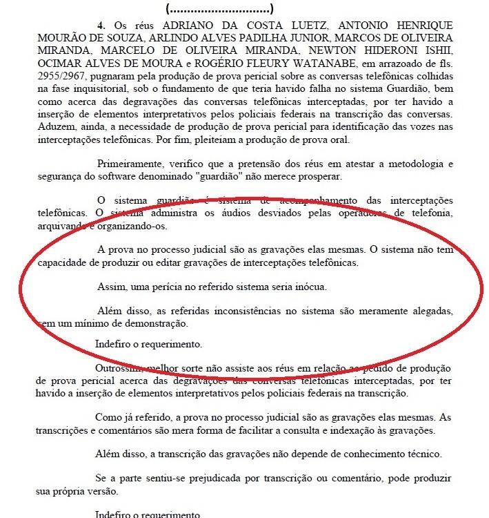 Na Ação Civil Pública, a defesa do APF Ishii levantou as mesmas dúvidas que a defesa de Marcelo Odebrecht, sobre a transcrição de grampos telefônicos.