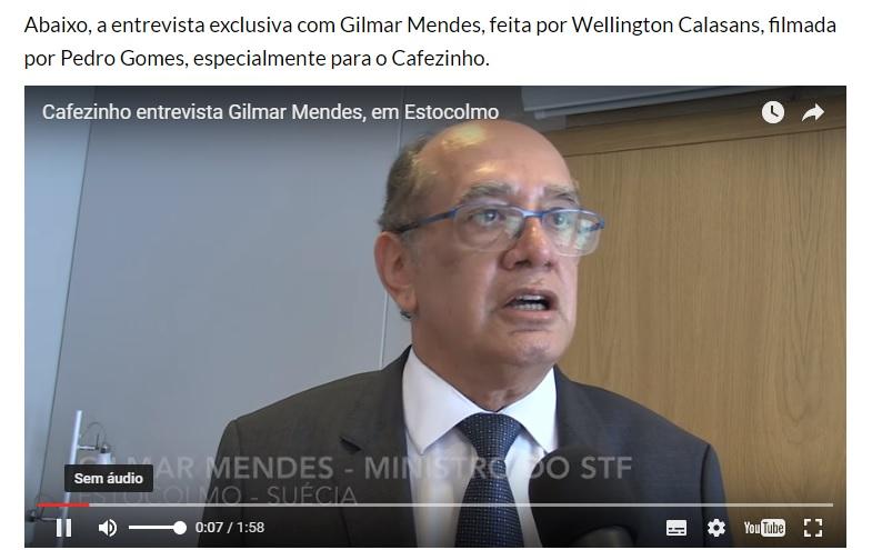 Gilmar Mendes na entrevista que deu ao repórter  , na Suécia, para o blog Cafezinho.