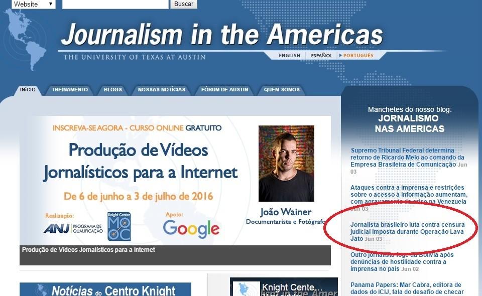 Ao abordar a censura a este blog, o site mantido pelo Centro Knight para o Jornalismo nas Américas da Universidade do Texas em Austinalerta para outros veículos ou instituições que também foram alvo de proibições judiciais. O seja, a censura é recorrente.