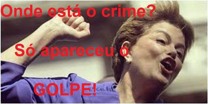 dilma rousseff não houve crime.