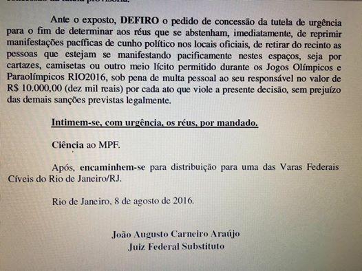 Liminar judicial concedia na noite de segunda-feira: multa de R$ 10 mil para cada ato de repressão às manifestações políticas pacíficas nas arenas dos Jogos Olímpicos.