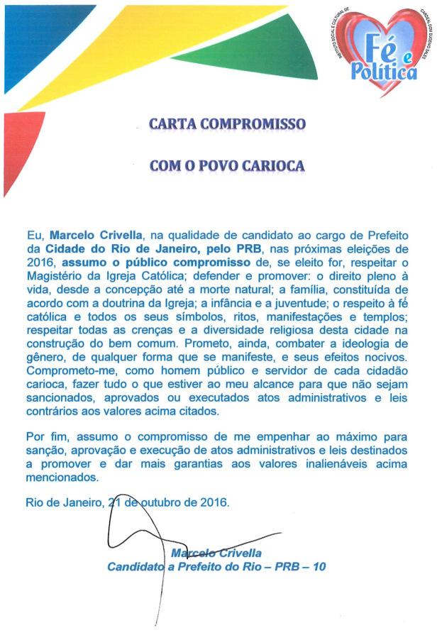 A carta compromisso de Crivella com a Igreja Católica estranhamente não ganhou a mesma diuvulgação que o candidato deu, no primeiro turno, à foto dele com Dom Orani, no que foi repreendido pelo cardeal.