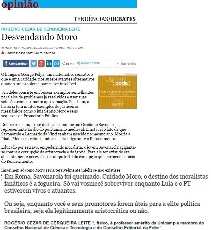 No polêmico artigo de Cerqueira Leite o alerta que Moro levou ao pé da letra.....