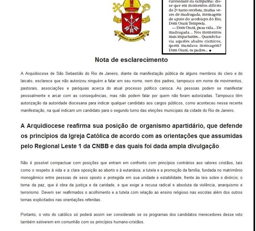 A reportagem publicou declarações de Marcelo Crivella que contestam a Nota de Esclarecimento da Arquidiocese. Alguém faltou com a verdade. Quem?