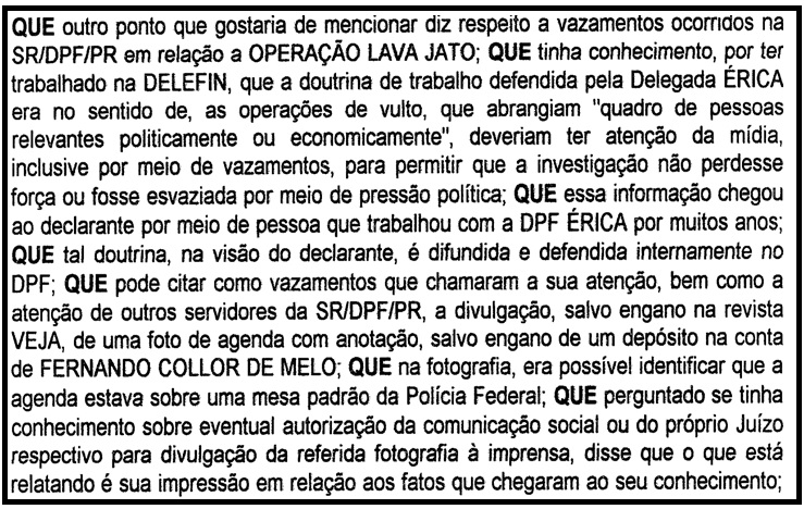 Depoimento de Paulo Renato Herrera, delegado de policia federal tal qual Erika