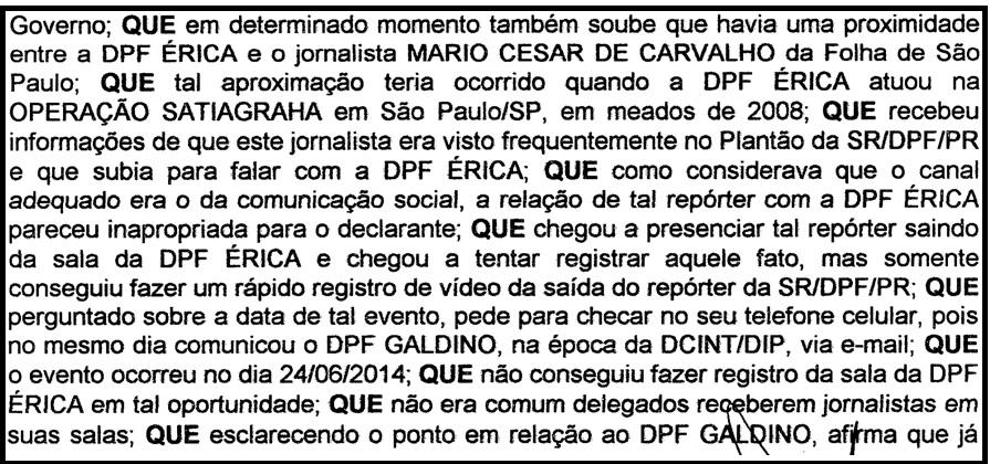 Novos detalhes do depoimento do DPF Herrera.
