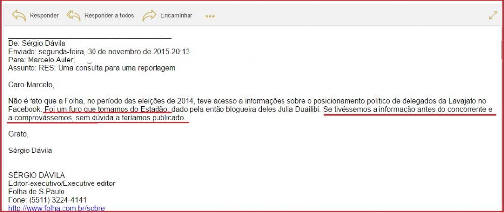 O desmentido da Folha, no email de Sérgio Dávila que depois acrescentou que o próprio Otávio Frias Filho aprovara a explicação.
