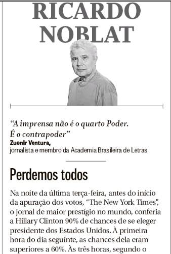 """Ricardo Noblat, coluna de 14 de novembro: """"Perdemos todos."""