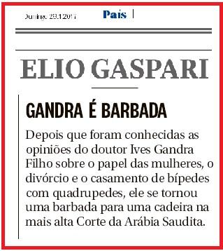 Nota na coluna de Elio Gaspari: fina ironia com Ives Gandra Filho (reprodução editada)