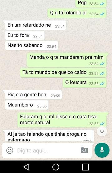 Uma conversa de Zap com alguém de Foz do Iguaçu que foi repassada ao Blog. Falam da morte natural e de que estariam pensando em relacionar a vítima ao consumo de drogas;