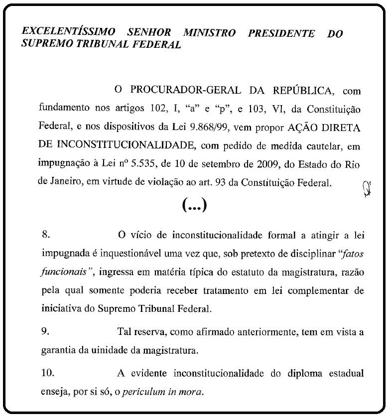 Pedido do Procurador-geral para que a Lei seja considerada inconstitucional.