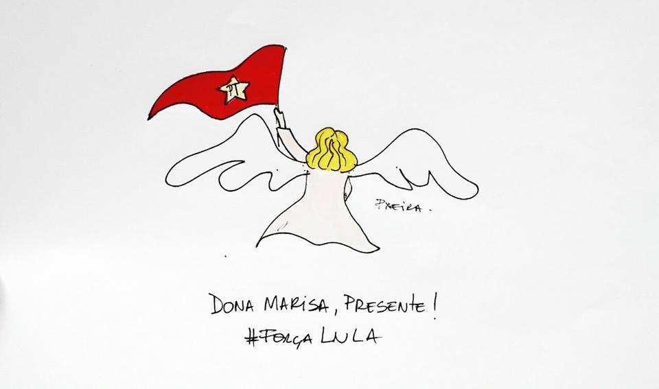 DonaMarisa Presente, Força Lula.