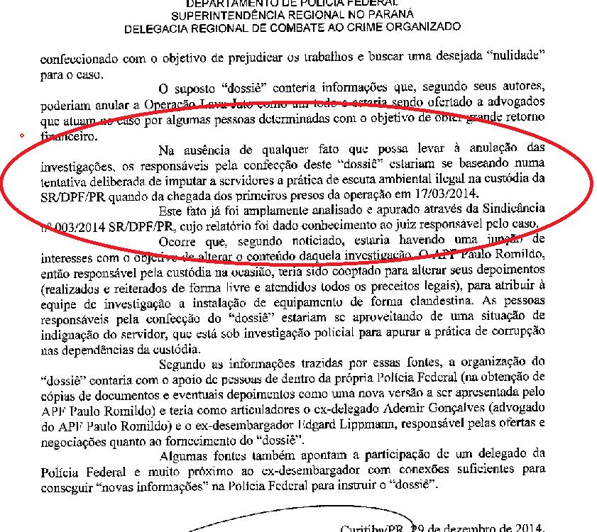 """Para justificar a existência de """"dissidentes"""" o delegado Igoir Romário de Paulo fez um informe ao superintendente no qual negava a escuta clandestina que hoje é motivo do IPL 01/2017."""