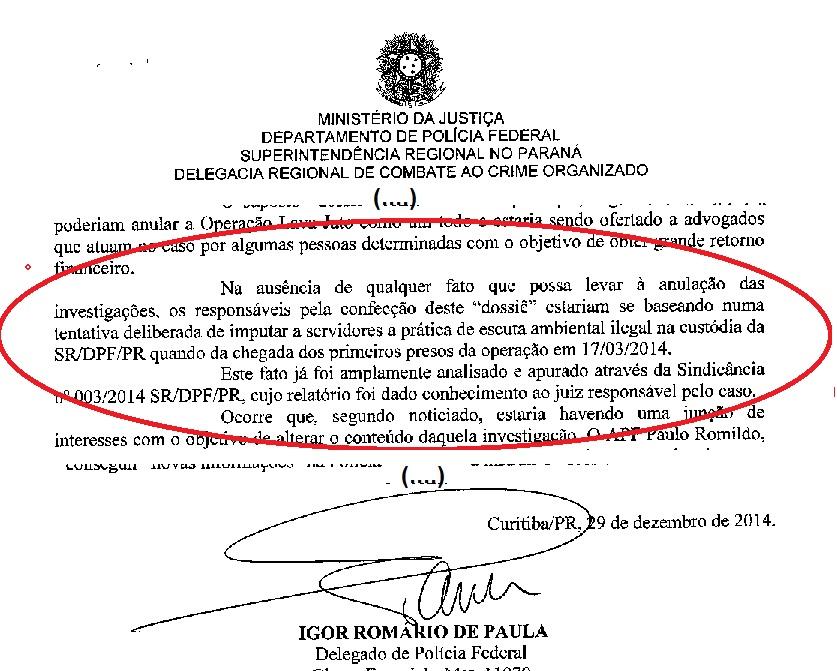 """Trechos do Informa do delegado Igor acusando os dissidentes de """"imputar a servidores a prática de escuta ambiental ilegal na custódia da SR/DPF/PR"""". Como se a escuta não tivesse existido...."""