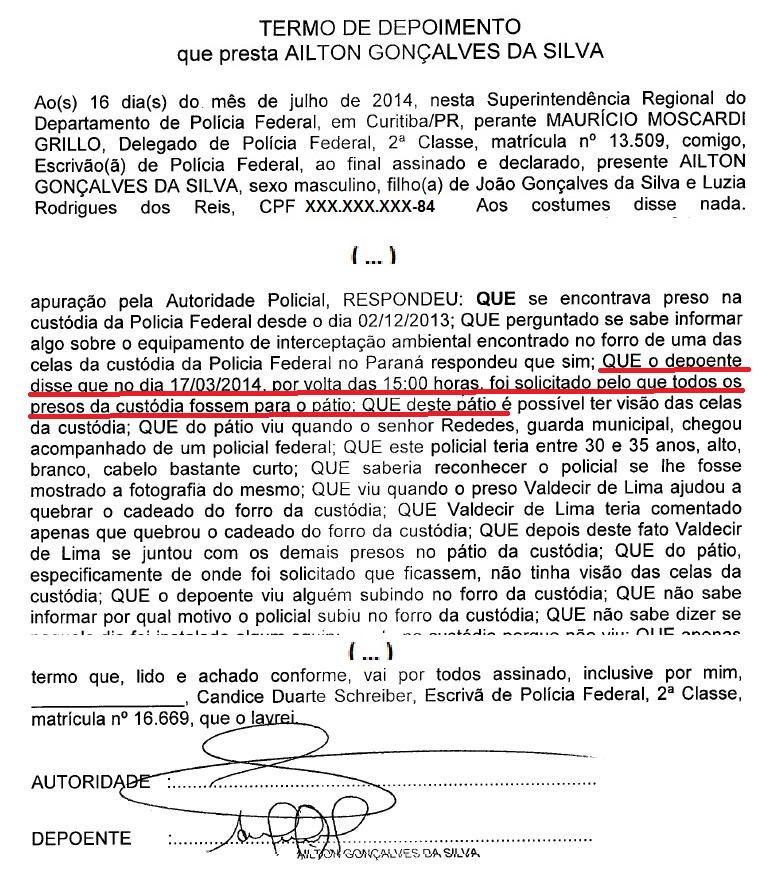 No depoimento do preso Ailton Gonçalves a confirmação da denúncia de Werlang: presos retirados da cela.