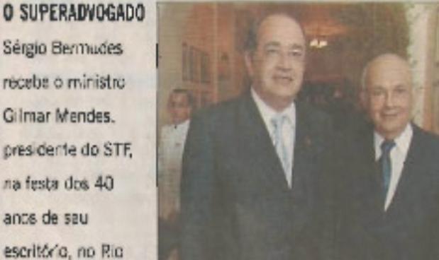"""Em 2011, Mendes compareceu à suntuosa festa dos 40 anos do escritório de Bermudes, no Copacabana Palace, conforrfme foto que extrai da reportagem  """", do Blog da Cidadania, de Eduardo Guimarães Envergonhe-se da Justiça do País"""""""