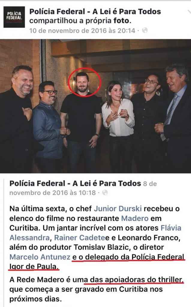 """No facebook aparece um dos primeiros parceiros da produção do filme """"Polícia Federal: A Lei é Para todos"""": O Grupo Madero, inocentado na Carne Fraca. Em um jantar com atores e produtores, a presença do DRCOR da Polícia Federal no Paraná, delegado Igor Romário de Paulo (marcado)"""