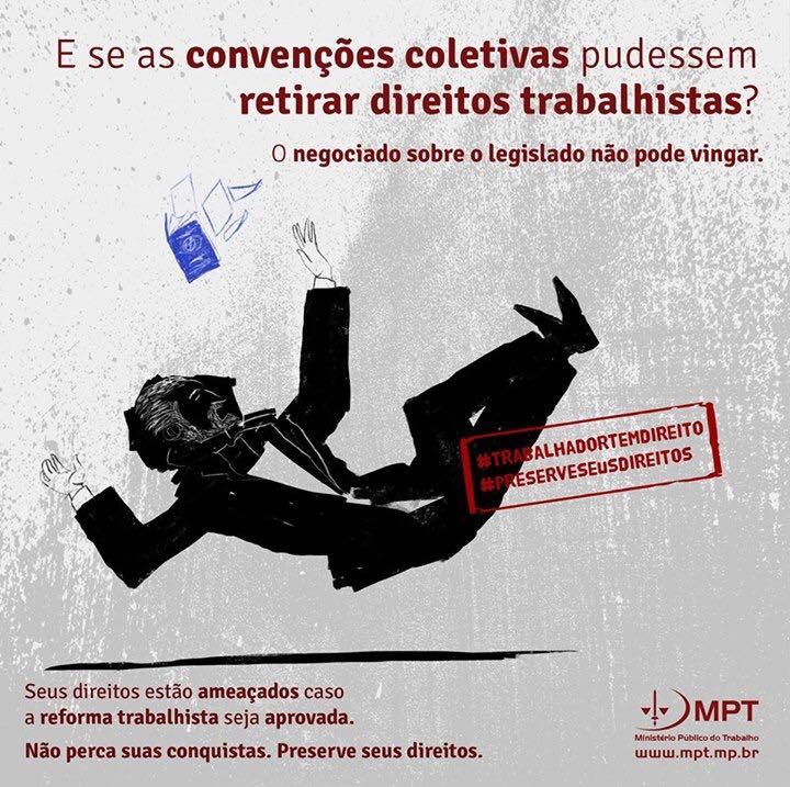 O Ministério Público do TRabalho (MPT) vem liderando as manifestações contrárias à reforma proposta pelo governo golpista.