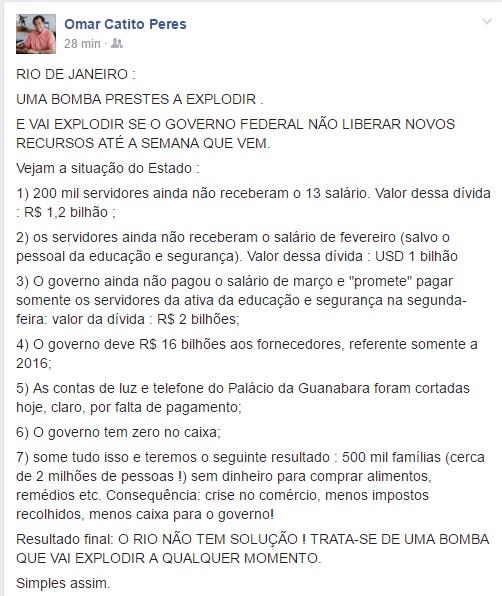 Retrato duro e cru da crise do Rio de Janeiro, nesse resumo feito por Omar Catito Perezs, culpa dos peemedebistas que comandam o Estado há anos.