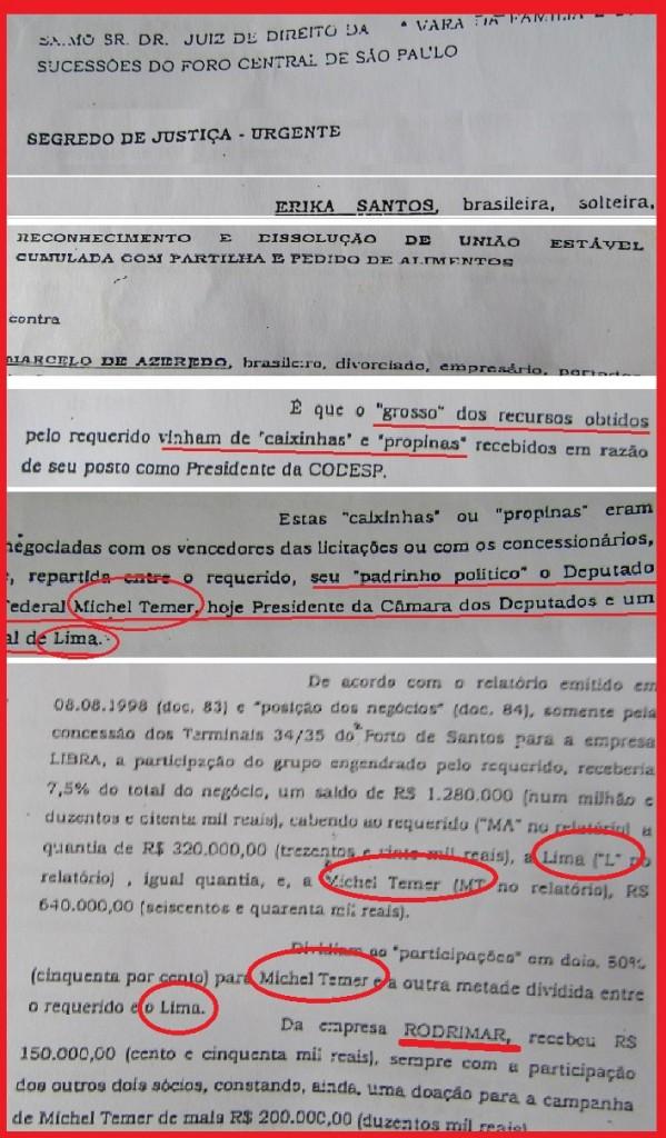 """Na ação movida por Érika, a denuncia da existência da corrupção envolvendo Temer e o seu amigo """"Lima"""". Isto nos anos 90."""
