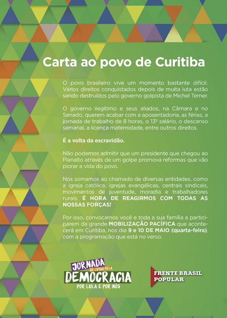 Na convocação para as manifestações em Curitiba não se fala do interrogatório do ex-presidente Lula.